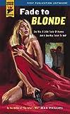 Fade to Blonde (Hard Case Crime)