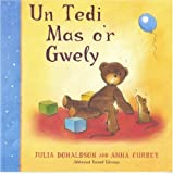Tedi Mas O'r Gwely/ One Ted Falls Out of Bed Julia Donaldson