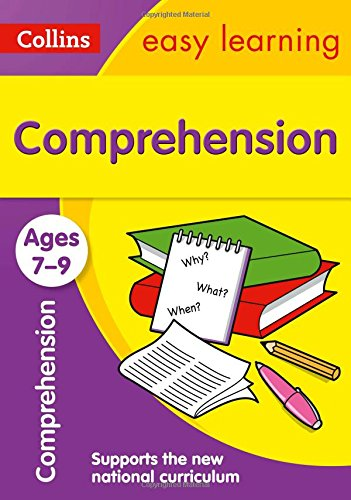 Comprehension Ages 7-9: New Edition (Collins Easy Learning KS2)