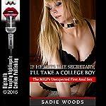 If He Gets the Secretary, I'll Take a College Boy | Sadie Woods