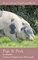 The River Cottage Pig & Pork Handbook