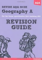 Revise AQA: GCSE Geography Specification A Revision Guide (REVISE AQA Geography)