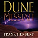 Dune Messiah Audiobook by Frank Herbert Narrated by Scott Brick, Katherine Kellgren, Euan Morton, Simon Vance