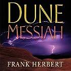 Dune Messiah Hörbuch von Frank Herbert Gesprochen von: Scott Brick, Katherine Kellgren, Euan Morton, Simon Vance