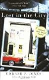 Lost in the City (0060566280) by Jones, Edward P.