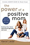 img - for The Power of a Positive Mom: Revised Edition book / textbook / text book