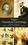 img - for Vold's Theoretical Criminology 6th edition by Bernard, Thomas J., Snipes, Jeffrey B., Gerould, Alexander L (2009) Hardcover book / textbook / text book