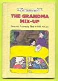 The Grandma Mix-Up (I Can Read!) (0060242019) by McCully, Emily Arnold