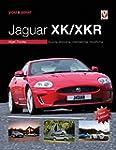 You & Your Jaguar XK/XKR: Buying, Enj...