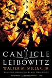 A Canticle for Leibowitz (0060892994) by Miller, Walter M.