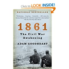1861: The Civil War Awakening (Vintage) by Adam Goodheart