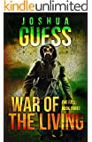 War of the Living (The Fall Book 3)