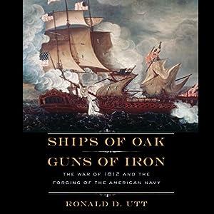 Ships of Oak, Guns of Iron Audiobook