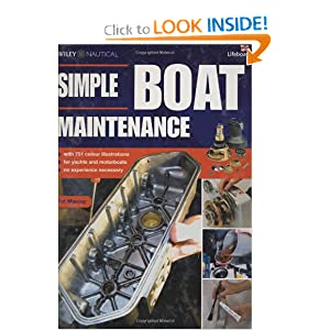 Simple Boat Maintenance: DIY for Yachts and Motorboats Colour Edition Pat Manley