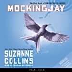 Mockingjay: The Final Book of The Hunger Games (       UNABRIDGED) by Suzanne Collins Narrated by Carolyn McCormick