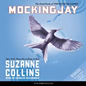 Mockingjay: Hunger Games Trilogy, Book 3 | [Suzanne Collins]
