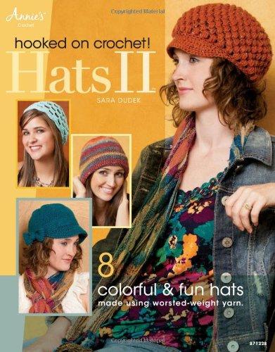 Hooked on Crochet! Hats II (Annie's Crochet)