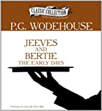 img - for Jeeves and Bertie: The Early Days book / textbook / text book