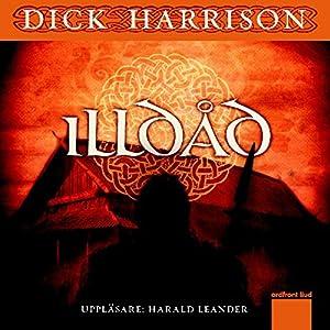 Illdåd [Outrage] | [Dick Harrison]