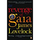 The Revenge of Gaia: Why the Earth is Fighting Back and How We Can Still Save Humanityby James Lovelock