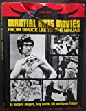 img - for Martial Arts Movies: From Bruce Lee to the Ninjas book / textbook / text book