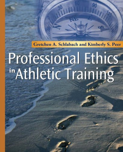 Professional Ethics in Athletic Training, 1e