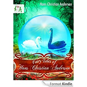 Fairy Tales of Hans Christian Andersen [Illustrated Edition] (English Edition)