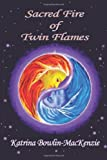 Sacred Fire of Twin-flames