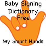 Baby Sign Language Dictionary - My Smart Hands - Free Sample