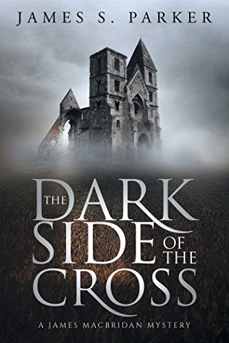 The Dark Side of the Cross: A James MacBridan Mystery (N/A)