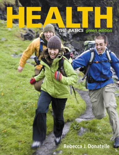 Health: The Basics, Green Edition (9th Edition)