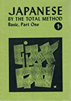 Japanese by the Total Method, Basic, Part…