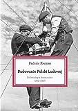 img - for Budowanie Polski ludowej. book / textbook / text book