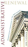 img - for Administrative Renewal: Reorganization Commissions in the 20th Century by Ronald C. Moe (2003-05-07) book / textbook / text book