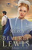 The Mercy (The Rose Trilogy, Book 3) (076420601X) by Lewis, Beverly