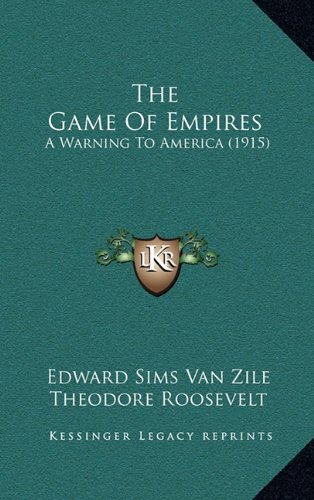 The Game of Empires: A Warning to America (1915)