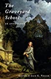 img - for The Graveyard School: An Anthology book / textbook / text book