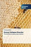 Colony Collapse Disorder: The Vanishing Honeybee (Apis mellifera)