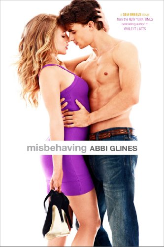 Misbehaving (Sea Breeze) by Abbi Glines