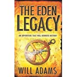 Eden Legacyby Will Adams