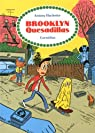 Brooklyn Quesadillas par Huchette