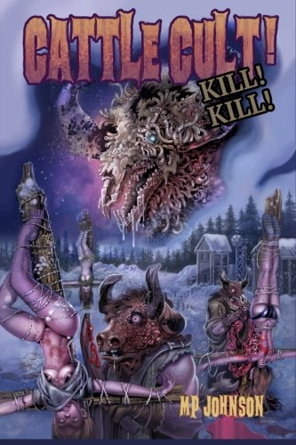 Cattle Cult Kill Kill [Johnson, MP] (Tapa Blanda)