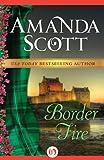 Border Fire (The Border Trilogy Book 2)