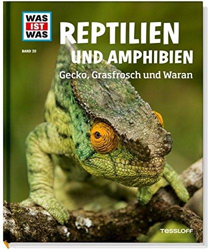 reptilien-und-amphibien-gecko-grasfrosch-und-waran-was-ist-was-sachbuch-band-20