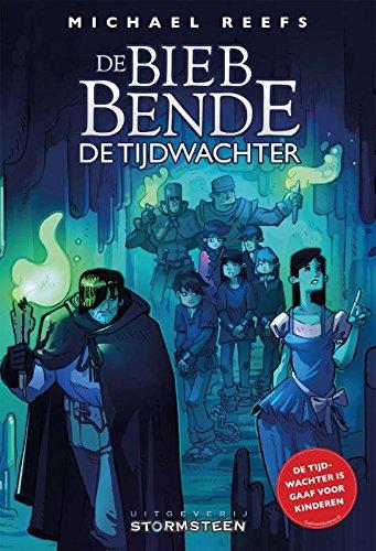 de-tijdwachter-de-bieb-bende-book-3-dutch-edition