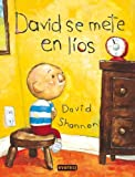 David Se Mete En Lios / David Gets in Trouble (Spanish Edition) (8424187369) by Shannon, David