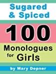 Sugared and Spiced 100 Monologues for...