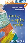 Out of the Spin Cycle: Devotions to L...