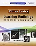 Learning Radiology: Recognizing the Basics (With STUDENT CONSULT Online Access), 2e