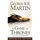 A Game of Thrones Enhanced Edition (A Song of Ice and Fire, Book 1) ~ George R. R. Martin